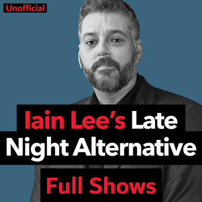 Iain Lee – Wednesday 26th September 2018 by Iain Lee's Late