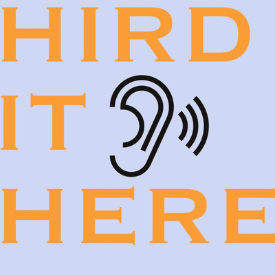 Hird It Here Sports • A podcast on Anchor