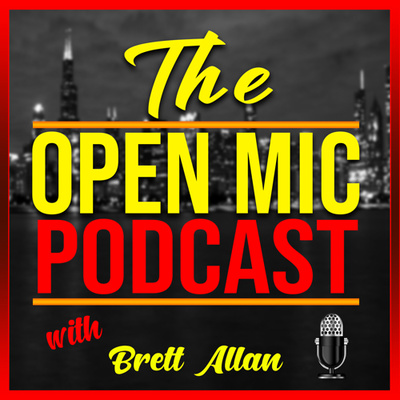 6d14f810ab71f The Open Mic Podcast With Brett Allan • A podcast on Anchor