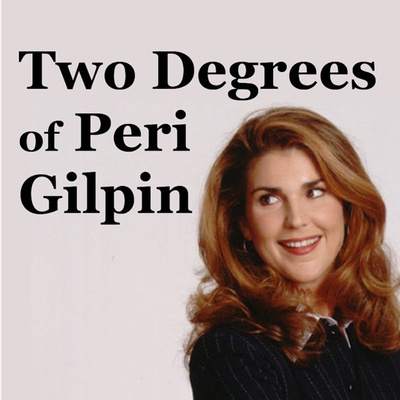 The Ken Don't Die by Two Degrees of Peri Gilpin • A podcast