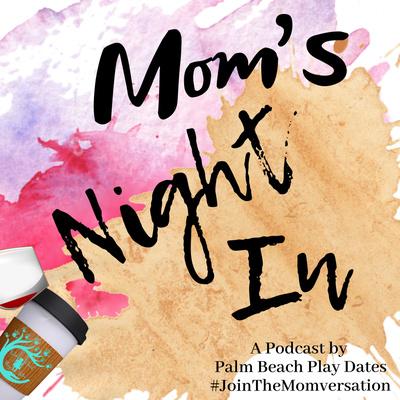 Moms Night In