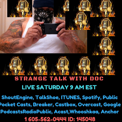 Episode 41 by Strange Talk with Doc • A podcast on Anchor