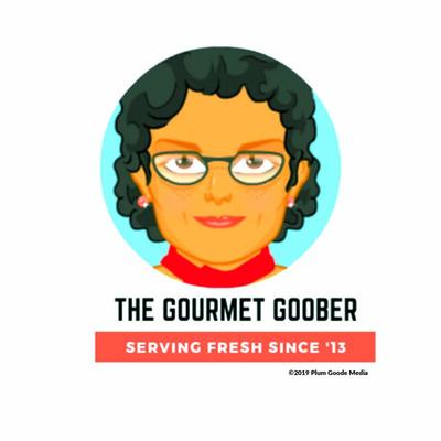 The Gourmet Goober • A podcast on Anchor