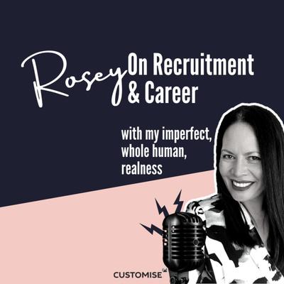 Rosey On Recruitment & Career