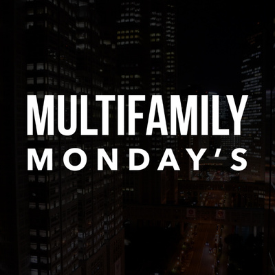 Multifamily Mondays • A podcast on Anchor