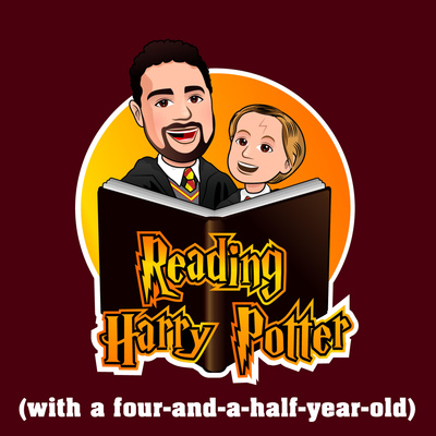 Reading Harry Potter with a Four-and-a-Half Year-Old • A