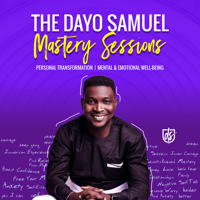 The Dayo Samuel Mastery Sessions