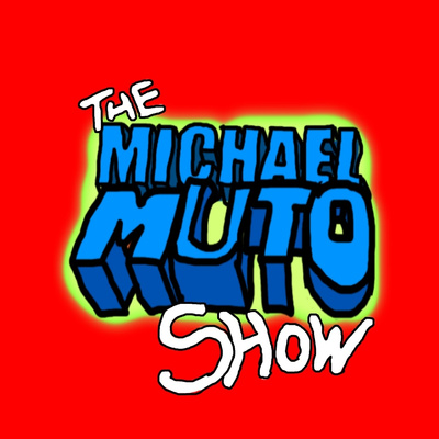 The Michael Muto Show • A podcast on Anchor