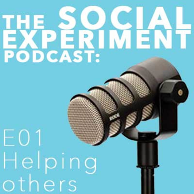 The Social Experiment: E01 Helping Others