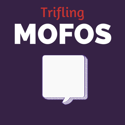 Trifling Mofos