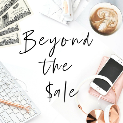 Season 1, Episode 1: Introduction to Beyond the Sale with