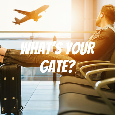 What's Your Gate?