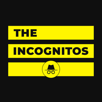 Trailer | The Incognitos Podcast