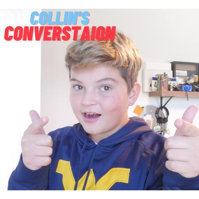Collin's Conversation