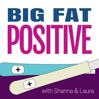 Ep  6: Fake Pregnancy Tests by Big Fat Positive: A Pregnancy