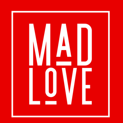 MadLove - a just mediaworks production⚜️ • A podcast on Anchor