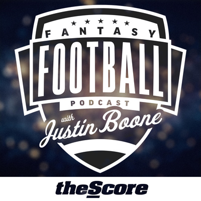 theScore Fantasy Football Podcast with Justin Boone • A