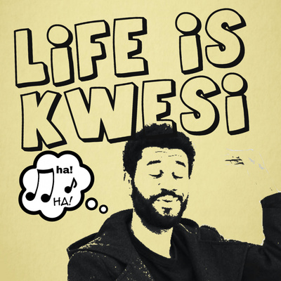 Life Is Kwesi • A podcast on Anchor