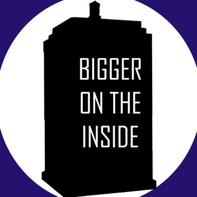 Bigger On The Inside • A podcast on Anchor