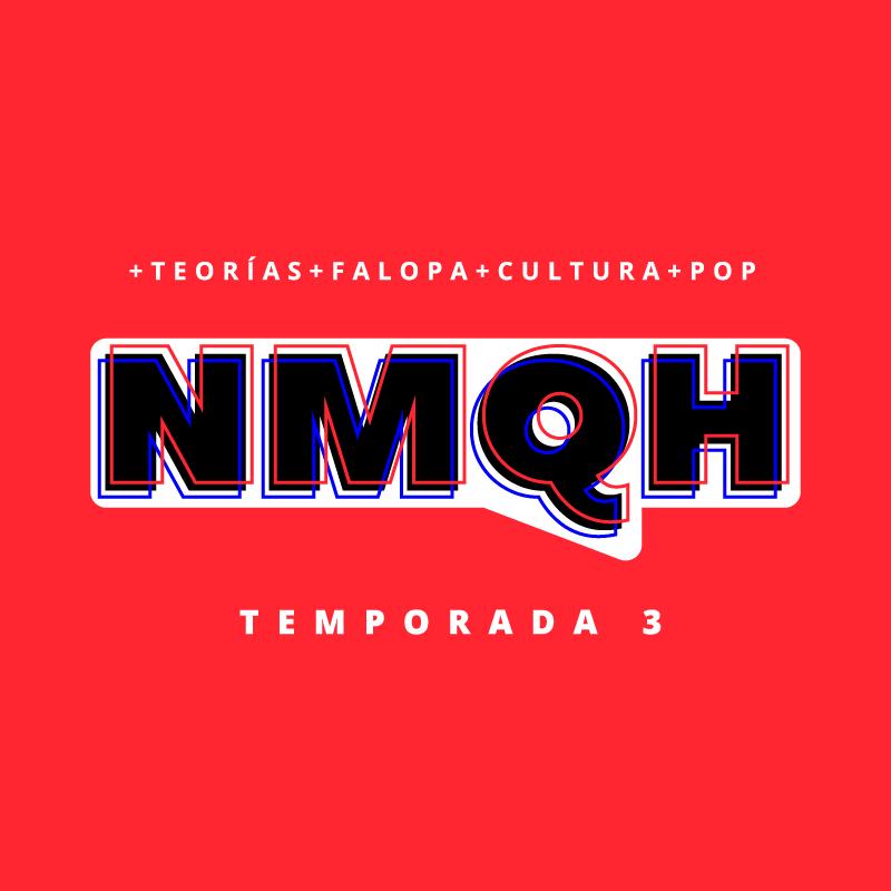 41: NMQH #107 - Películas de Viejo Choto Blanco
