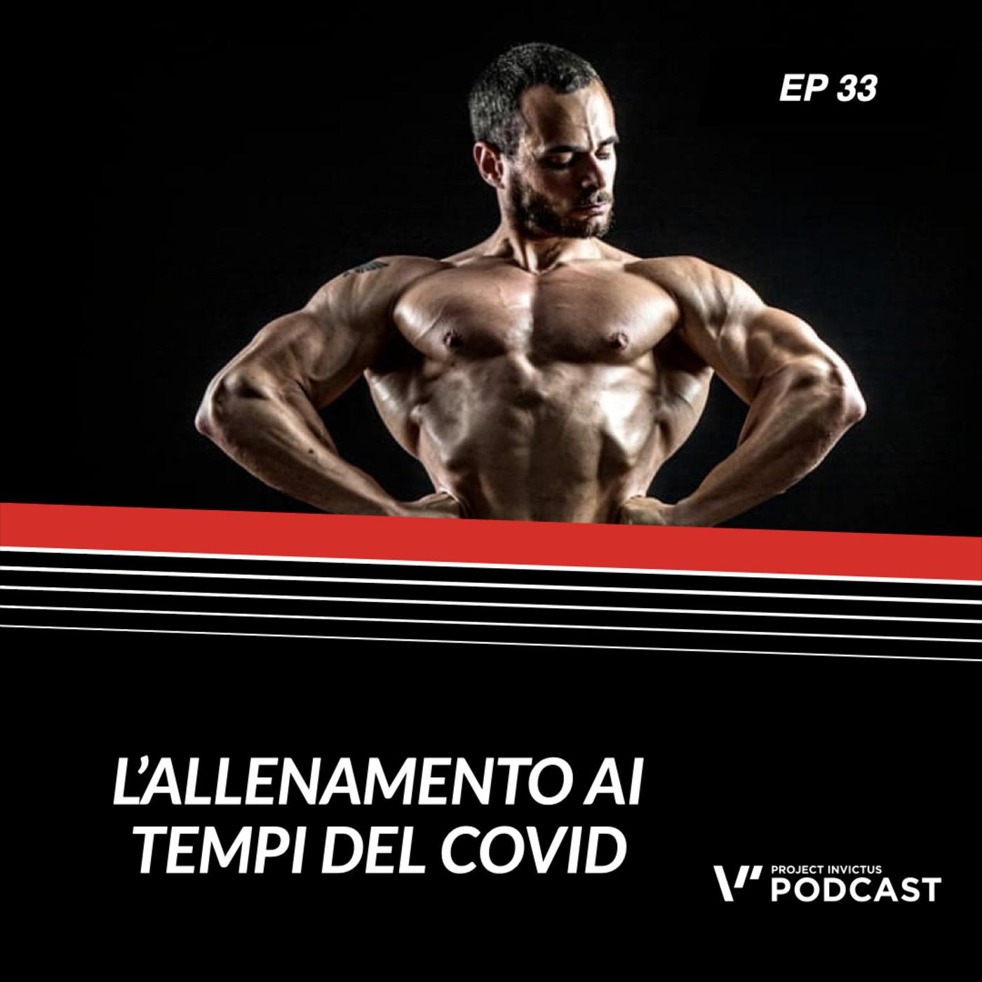 Invictus podcast ep. 33 - Matteo Picchi - L'allenamento ai tempi del covid