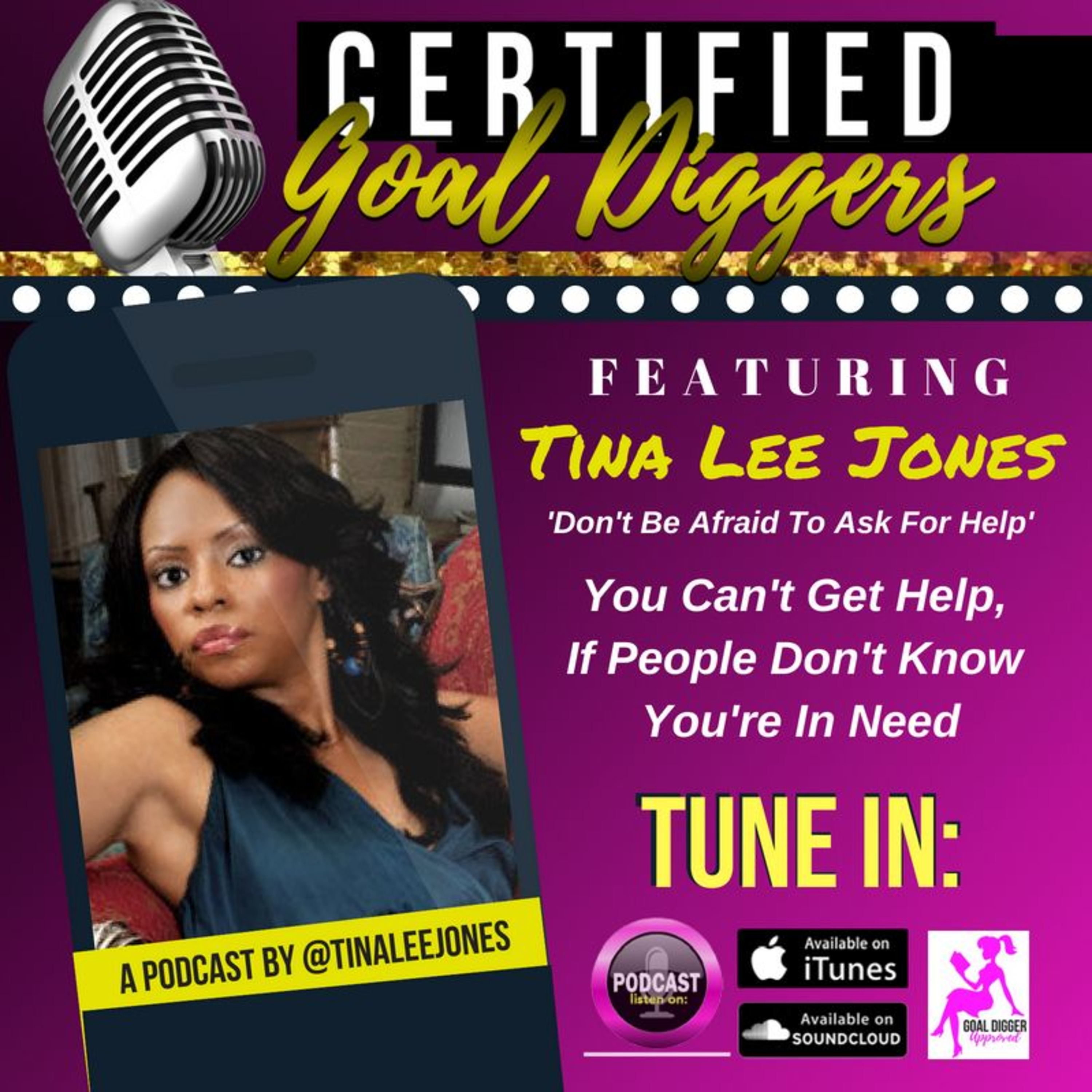 24: Tina Lee Jones - Don't Be Afraid To Ask For Help