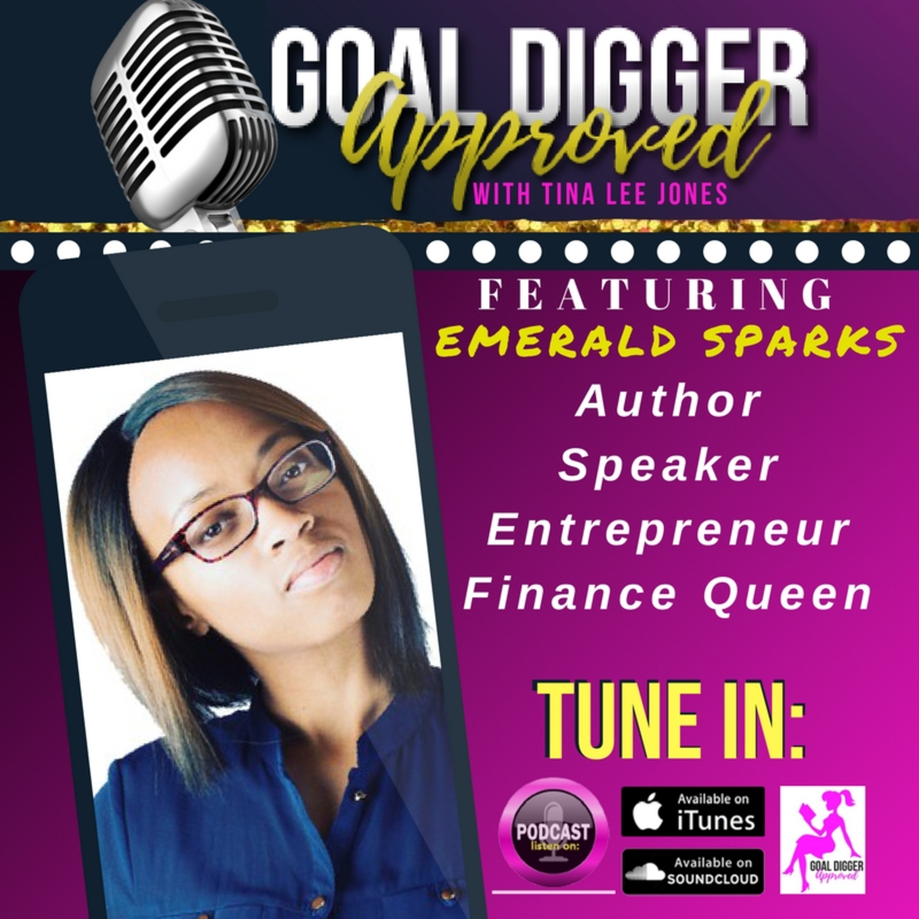 11: EMERALD SPARKS - Learn The Top 3 Misconceptions of Money & Why You Must Have Vision w/ Your Goal