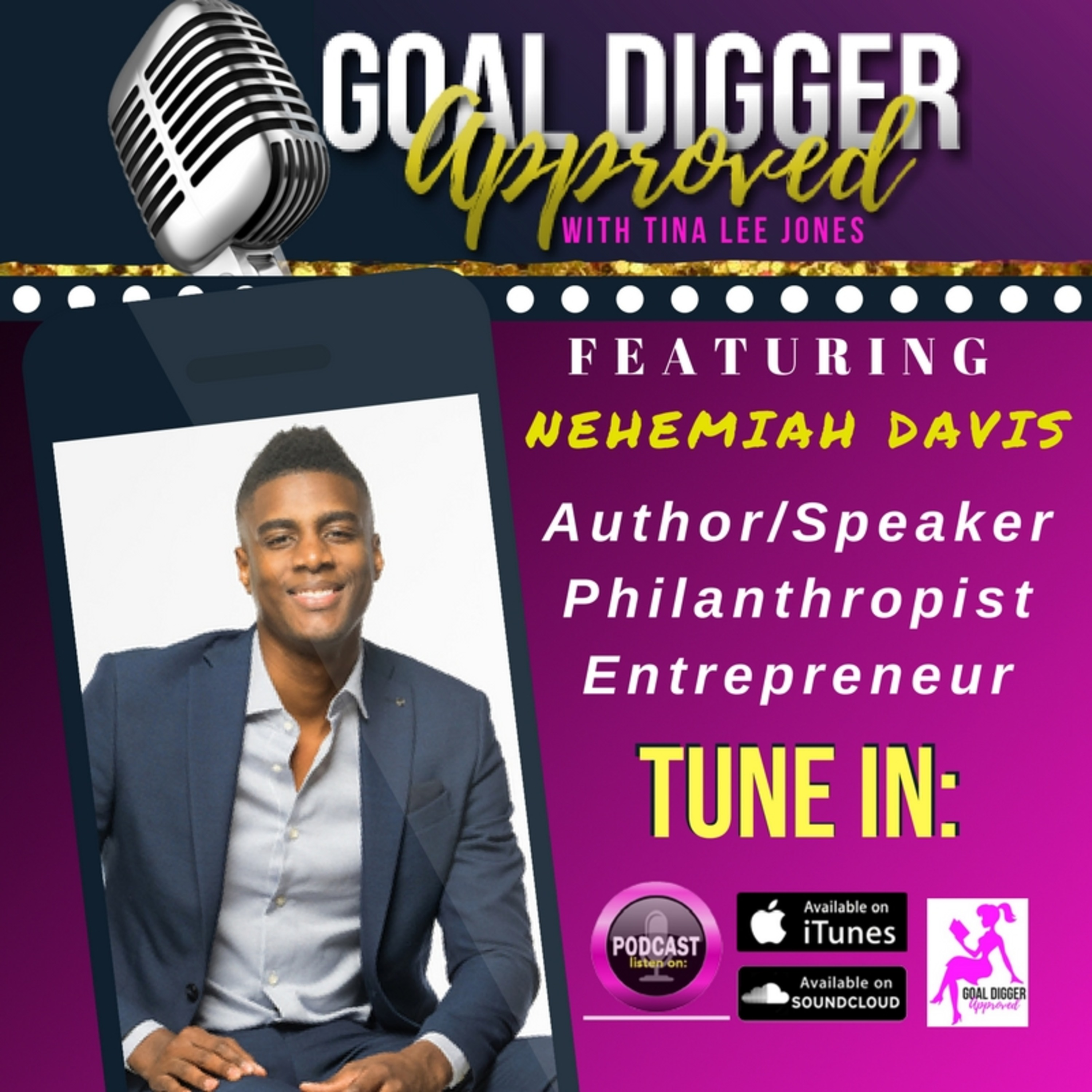 12: NEHEMIAH DAVIS - Find Out Why The #1 Secret To Success is Service