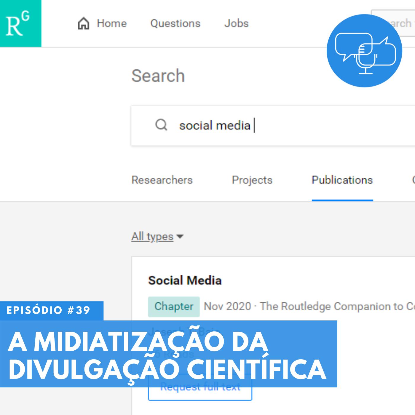 #39 – A midiatização da divulgação científica