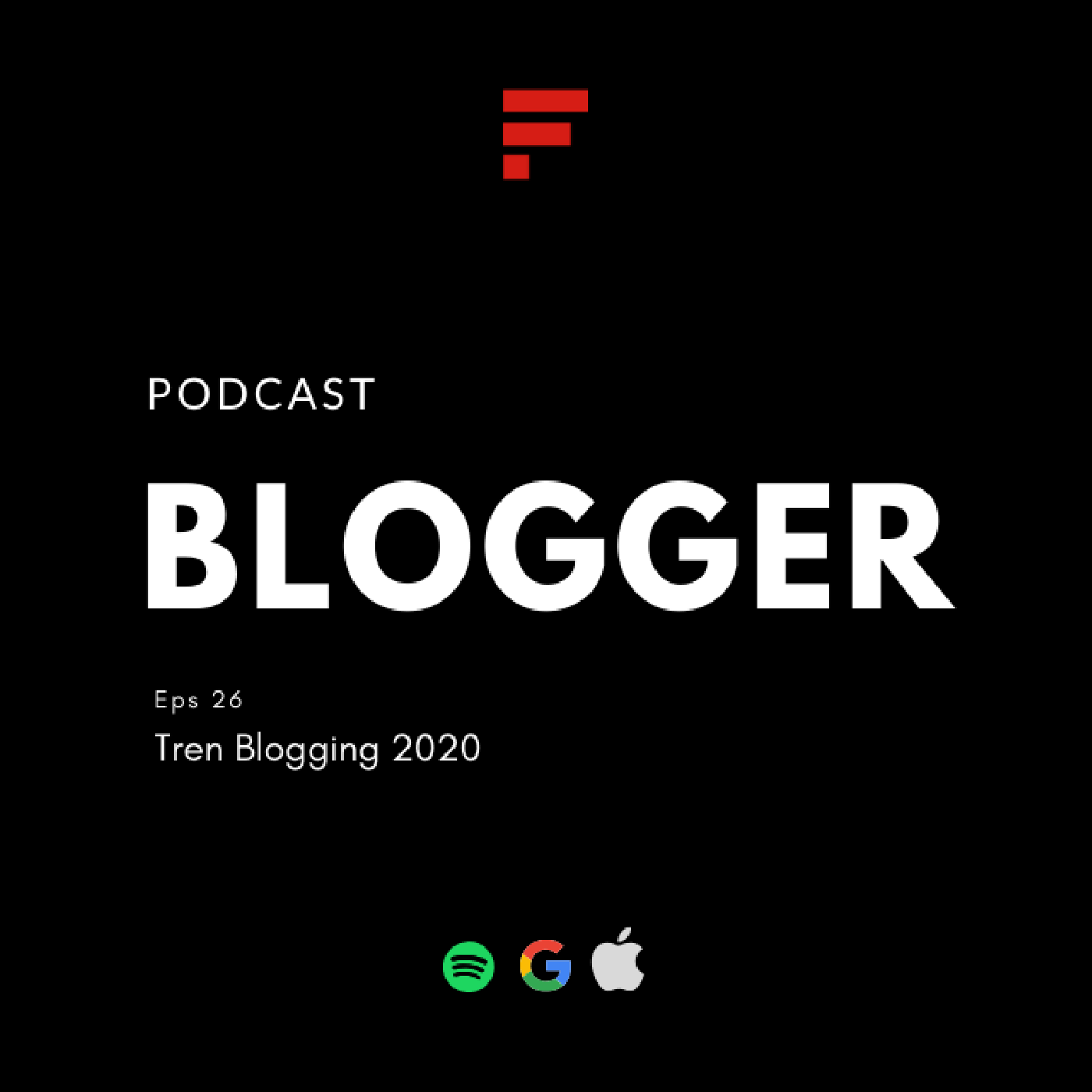 EPS26: Tren Blogging 2020