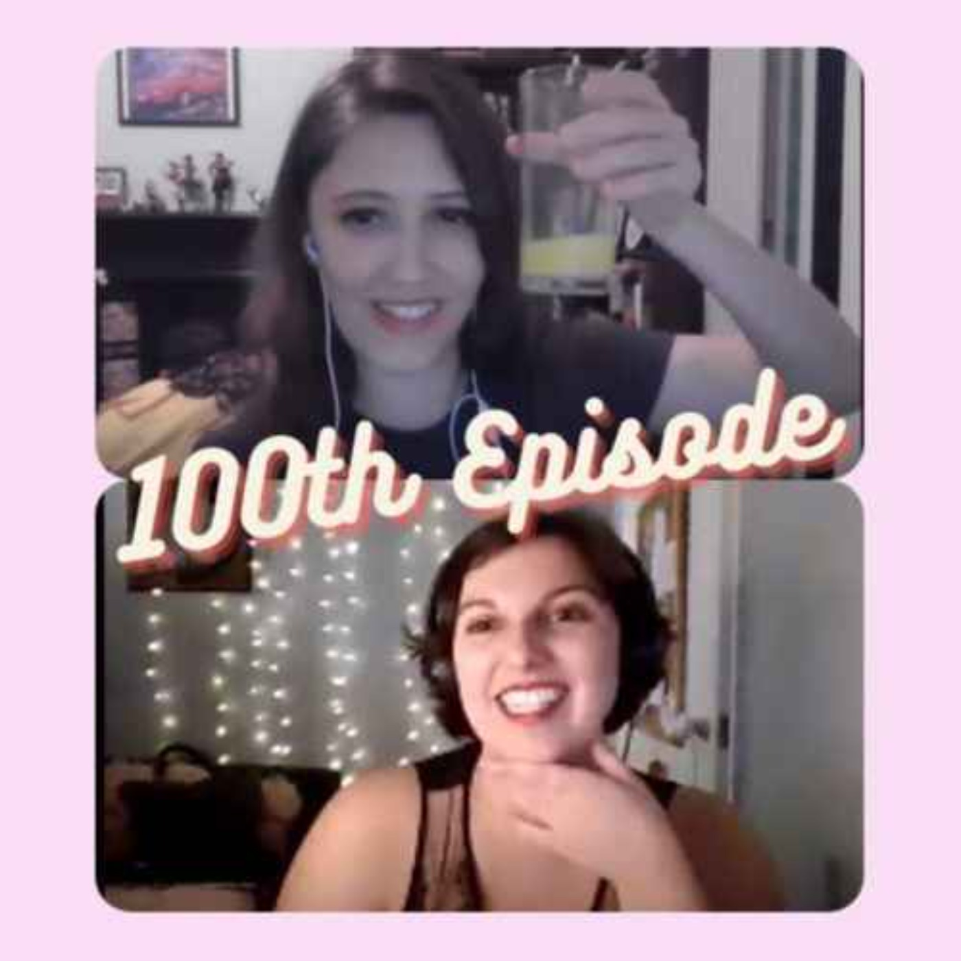 100th Episode!!!