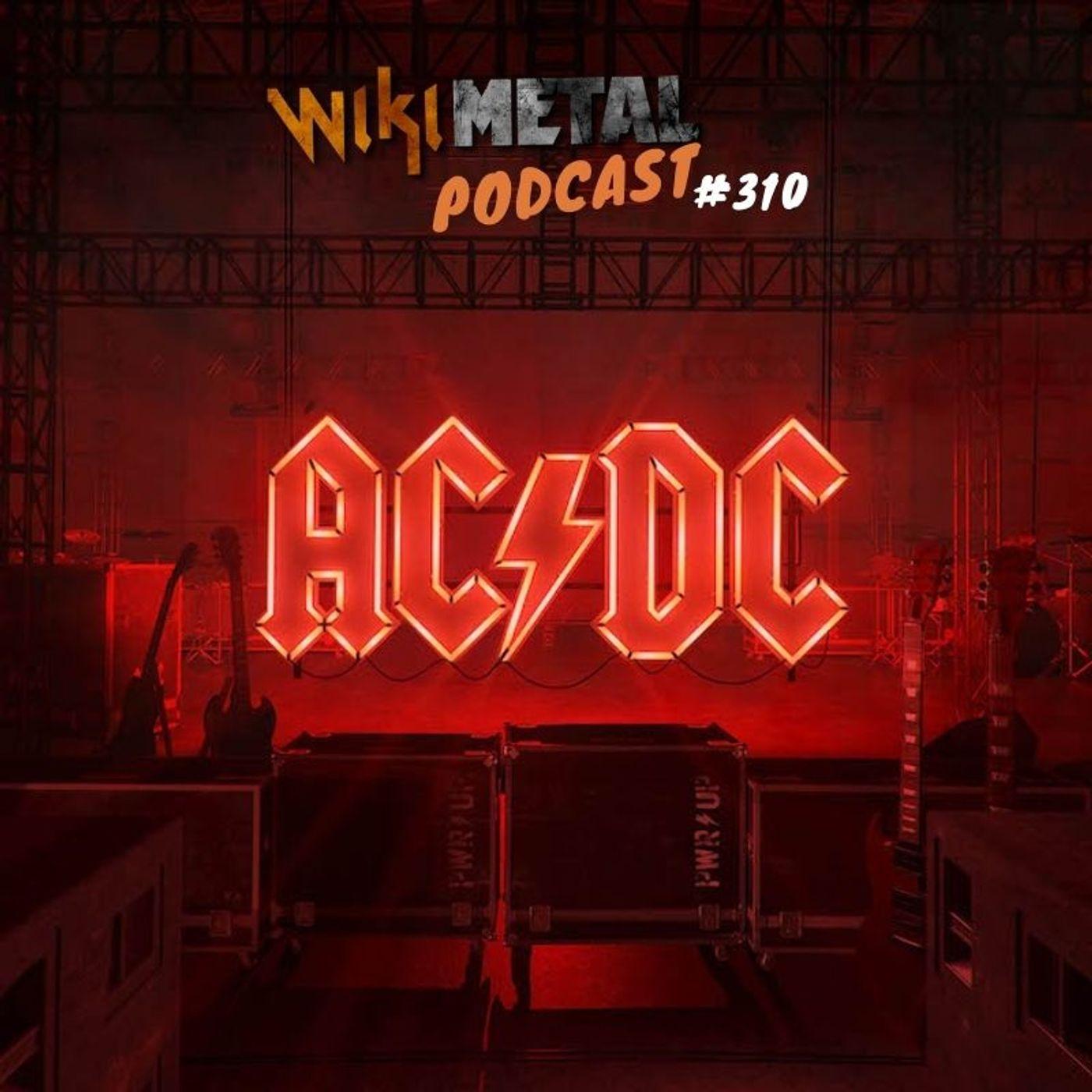 #310 | AC/DC: Esquenta para 'POWER UP'