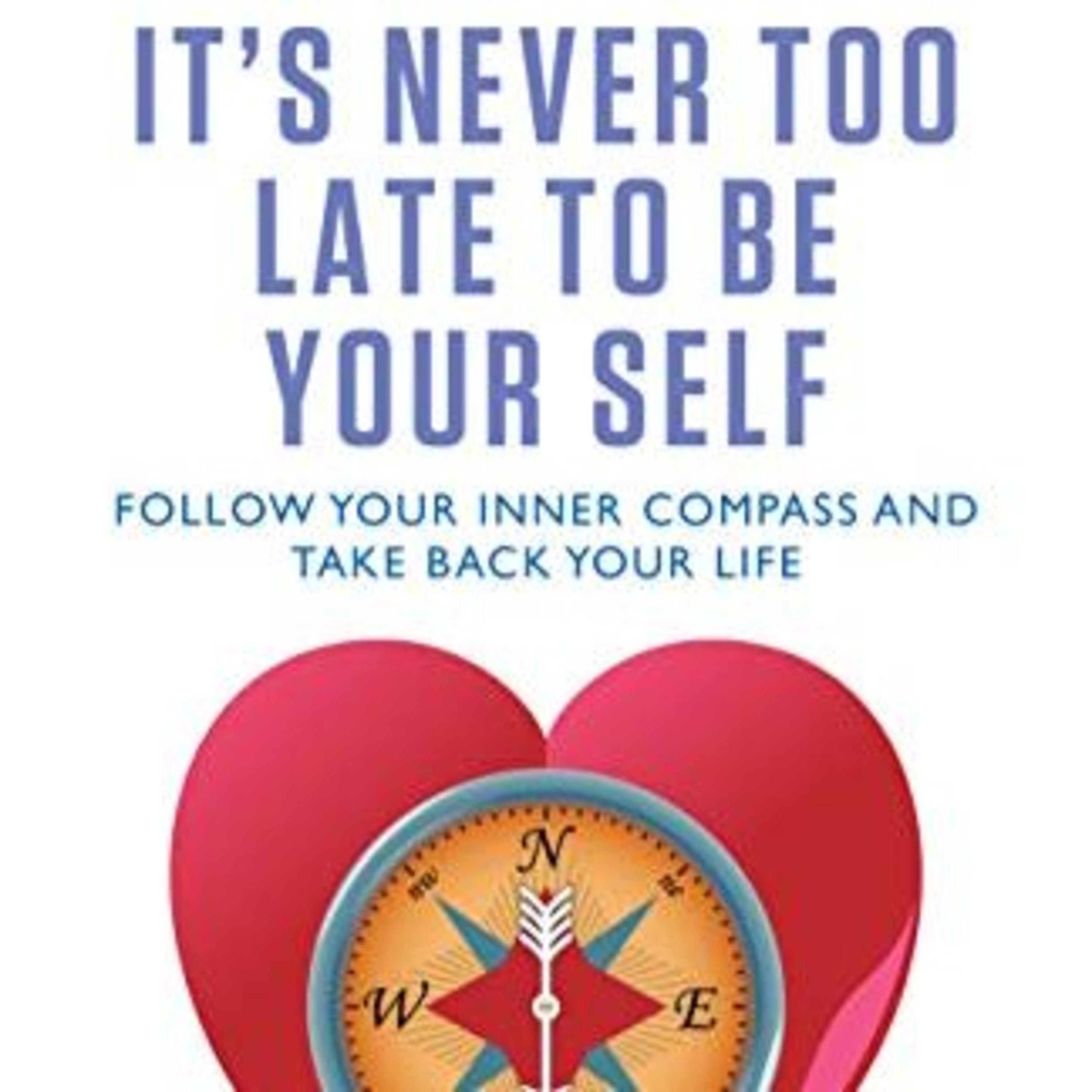 """Episode 121 - Davina Kotulski - Author of 'It's Never Too Late to Be Yourself"""""""