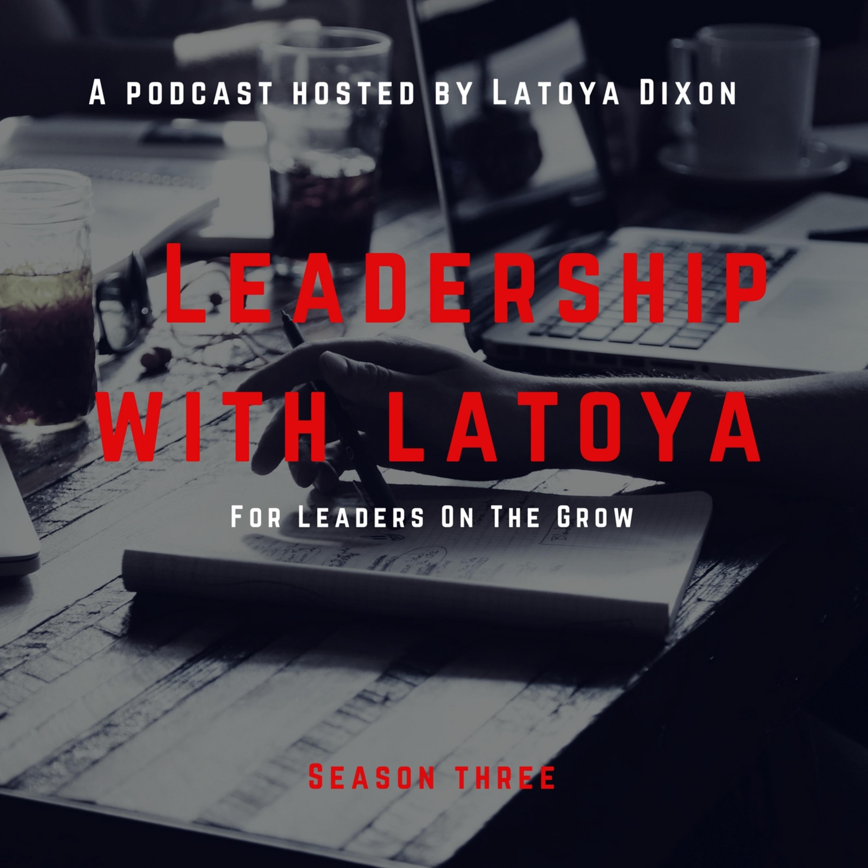 S3E4: 5 Key Lessons for Aspiring Leaders