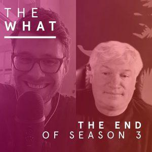The End of Season 3