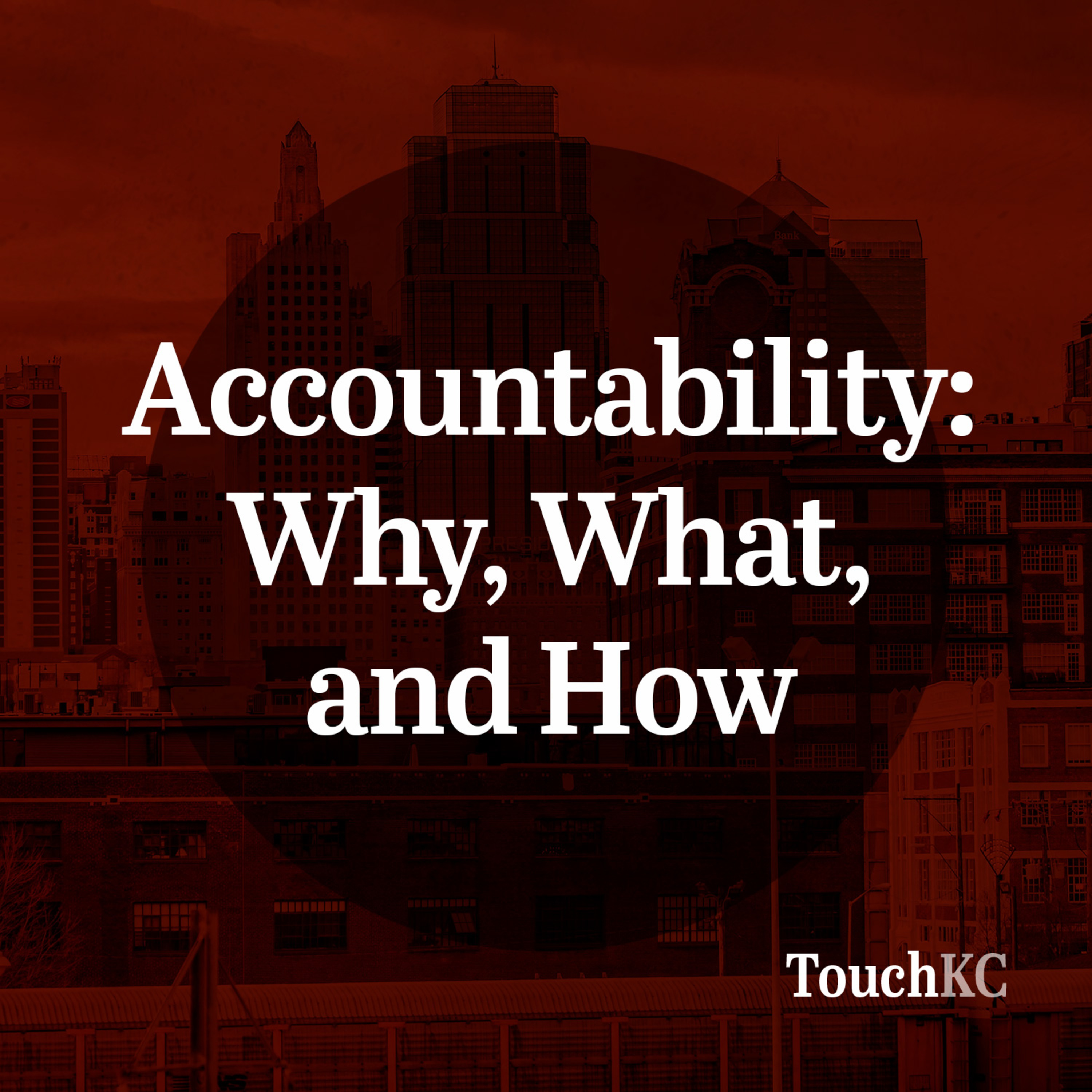 EP06 - Accountability: Why, What, and How