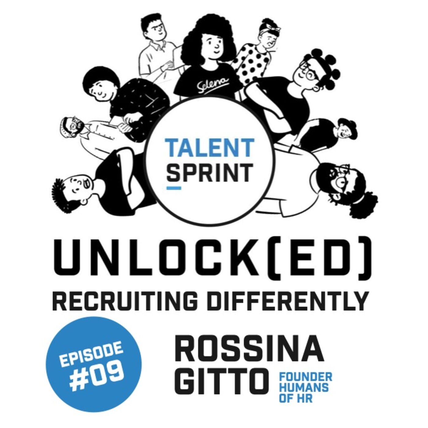 Episode 9 - Unlock(ed) with Rossina Gitto (Founder Humans of HR)