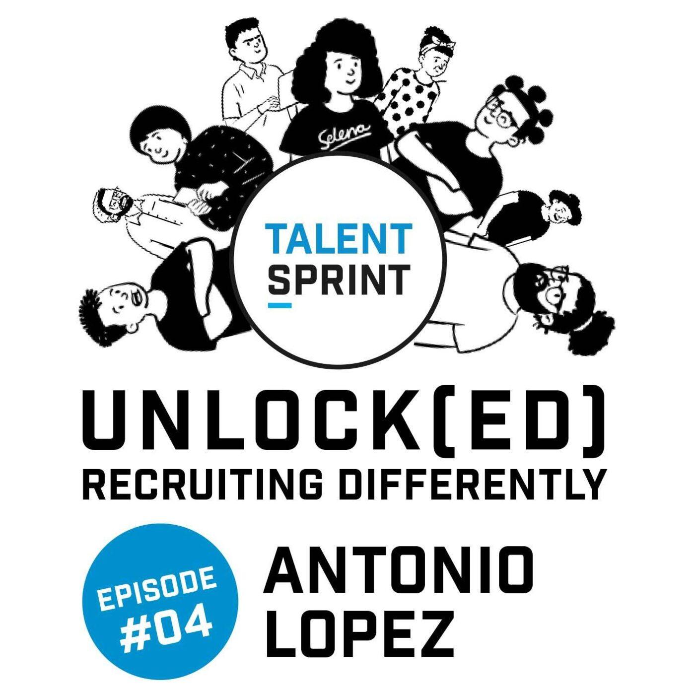 Episode 4 - Unlock(ed) with Antonio López