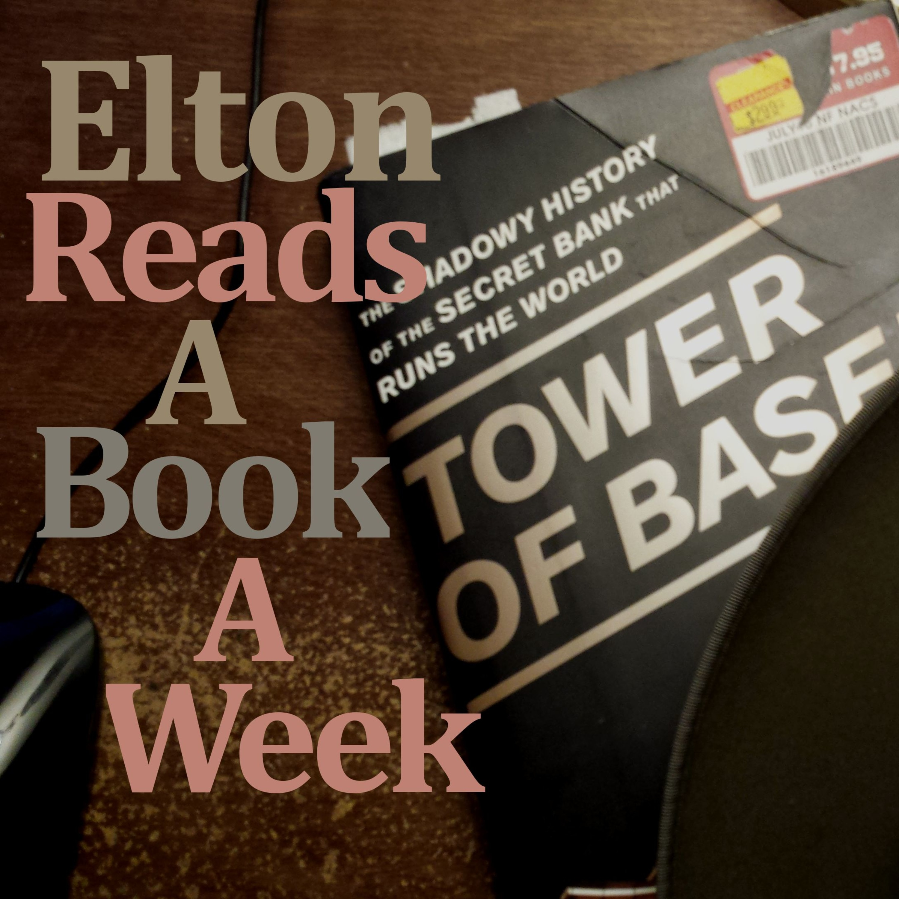 ERABAW - Episode 005 - Tower of Basel by Adam Lebor