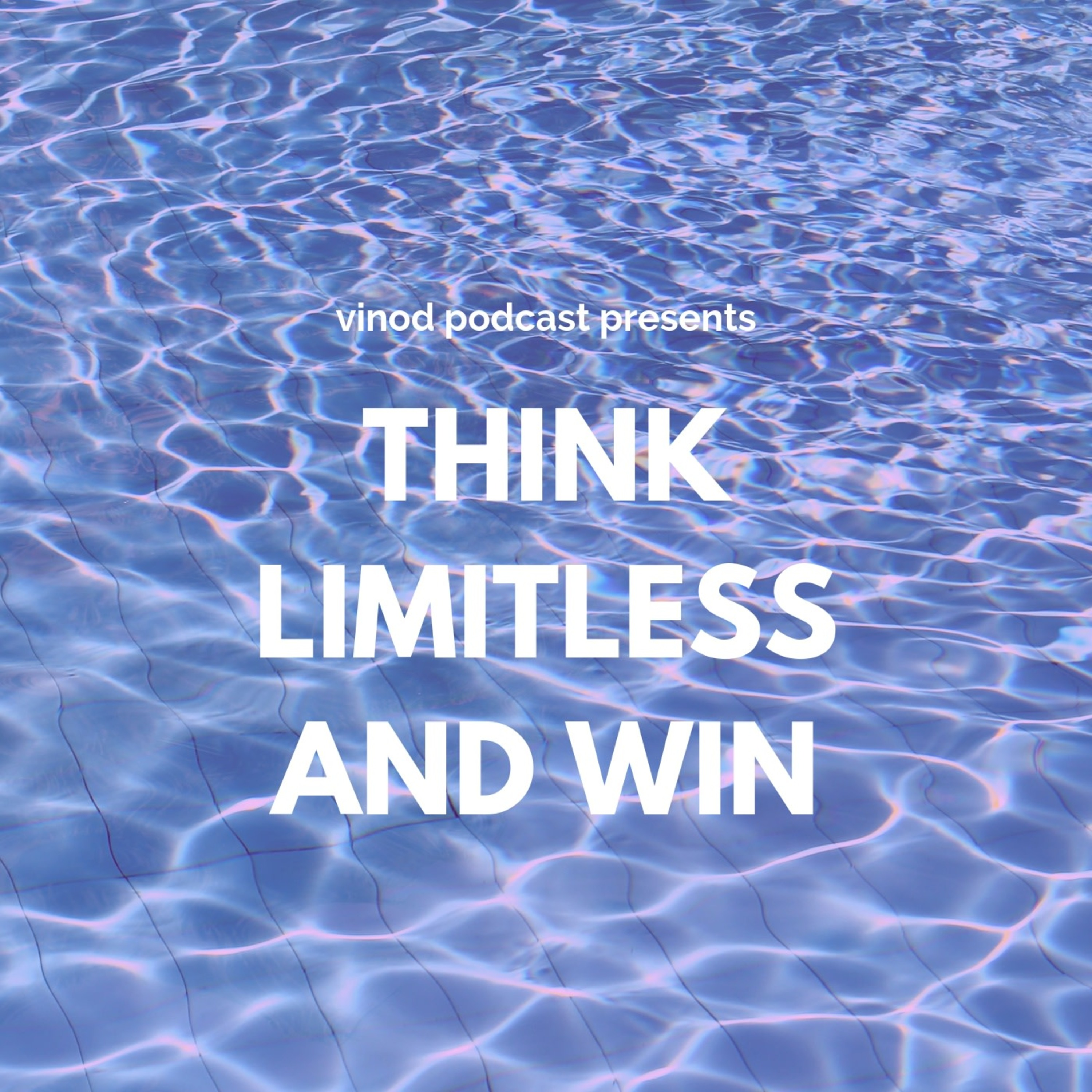 Think Limitless in a world of Limited Thinking