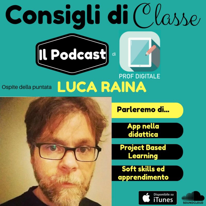 Consigli di Classe - 10 - Luca Raina