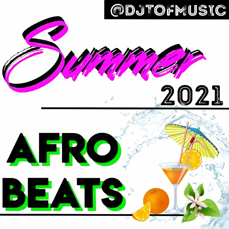 SUMMER 2021 AFROBEATS