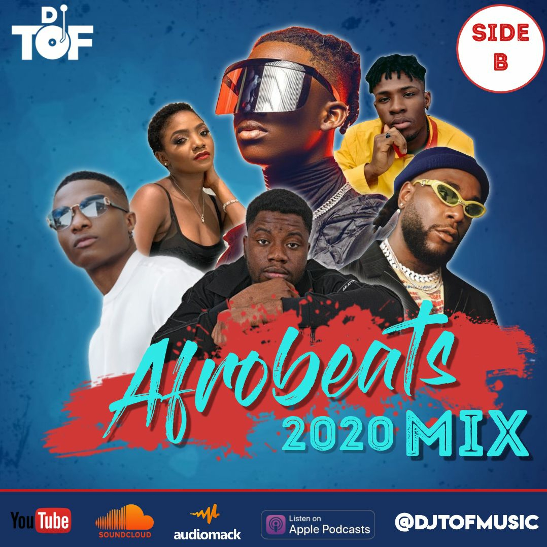 2020 Afrobeats Mix 2 - SIDE B