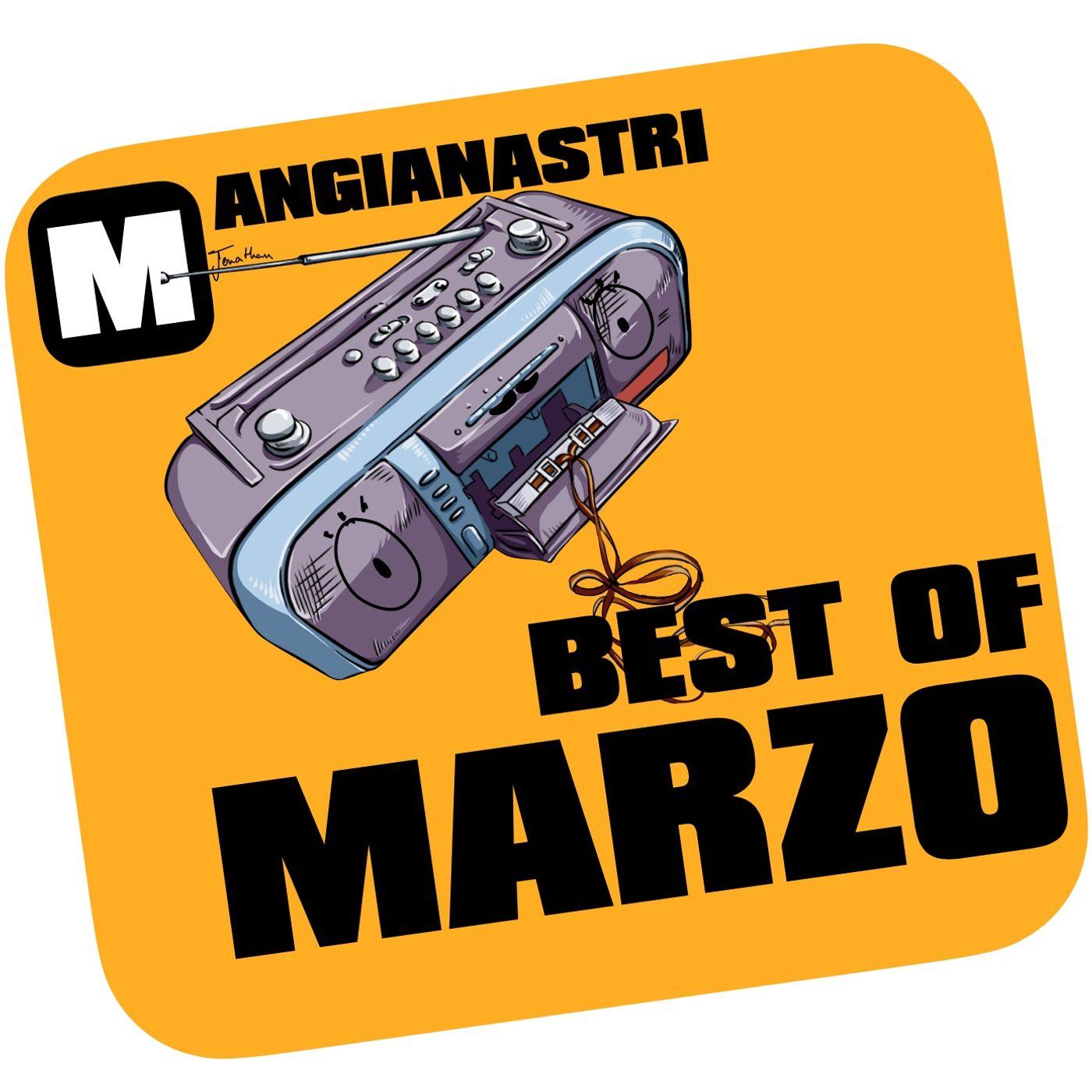 Best of Marzo   TOP 3 dei miei brani preferiti di Marzo