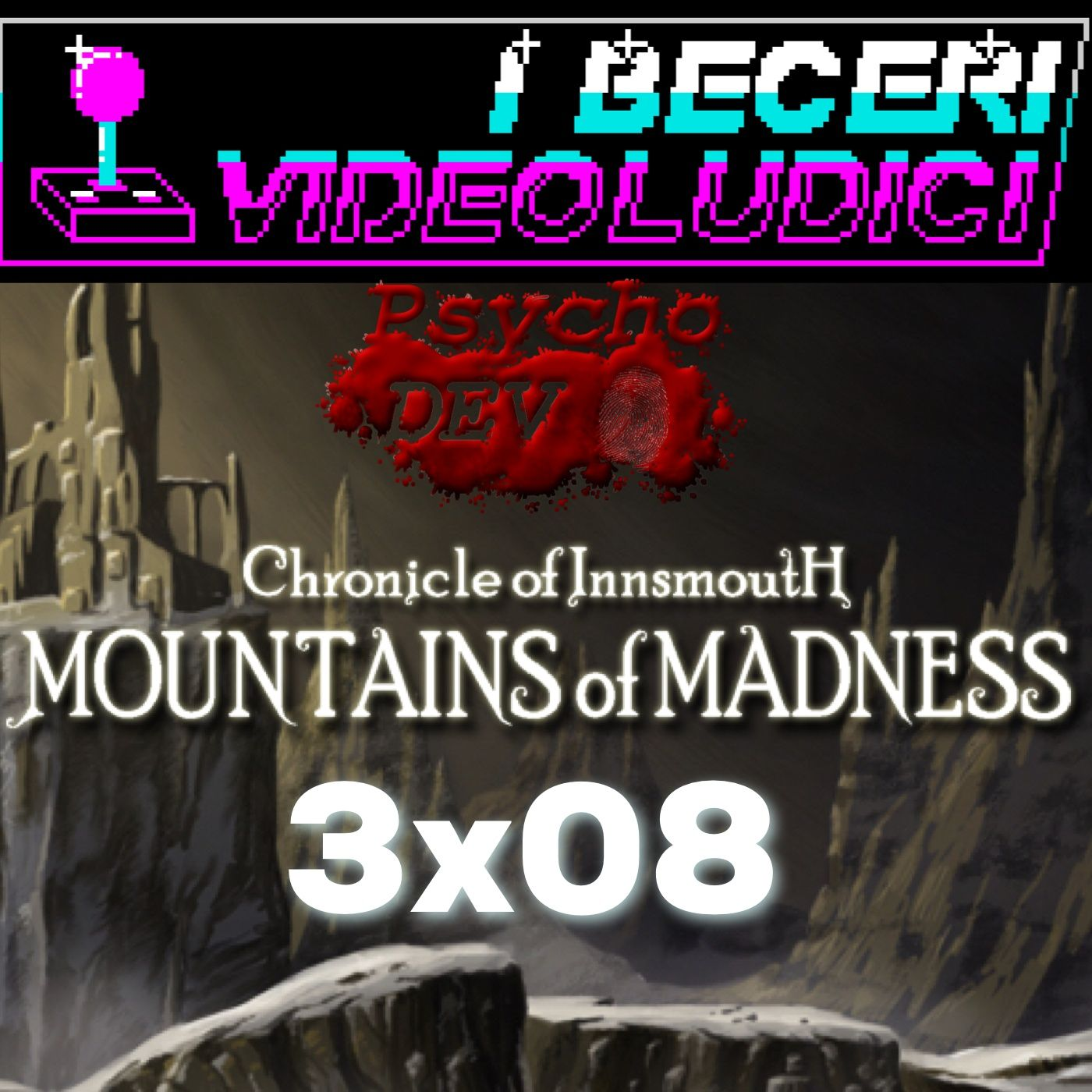 3x08 - Chronicle of Innsmouth: Mountains of Madness