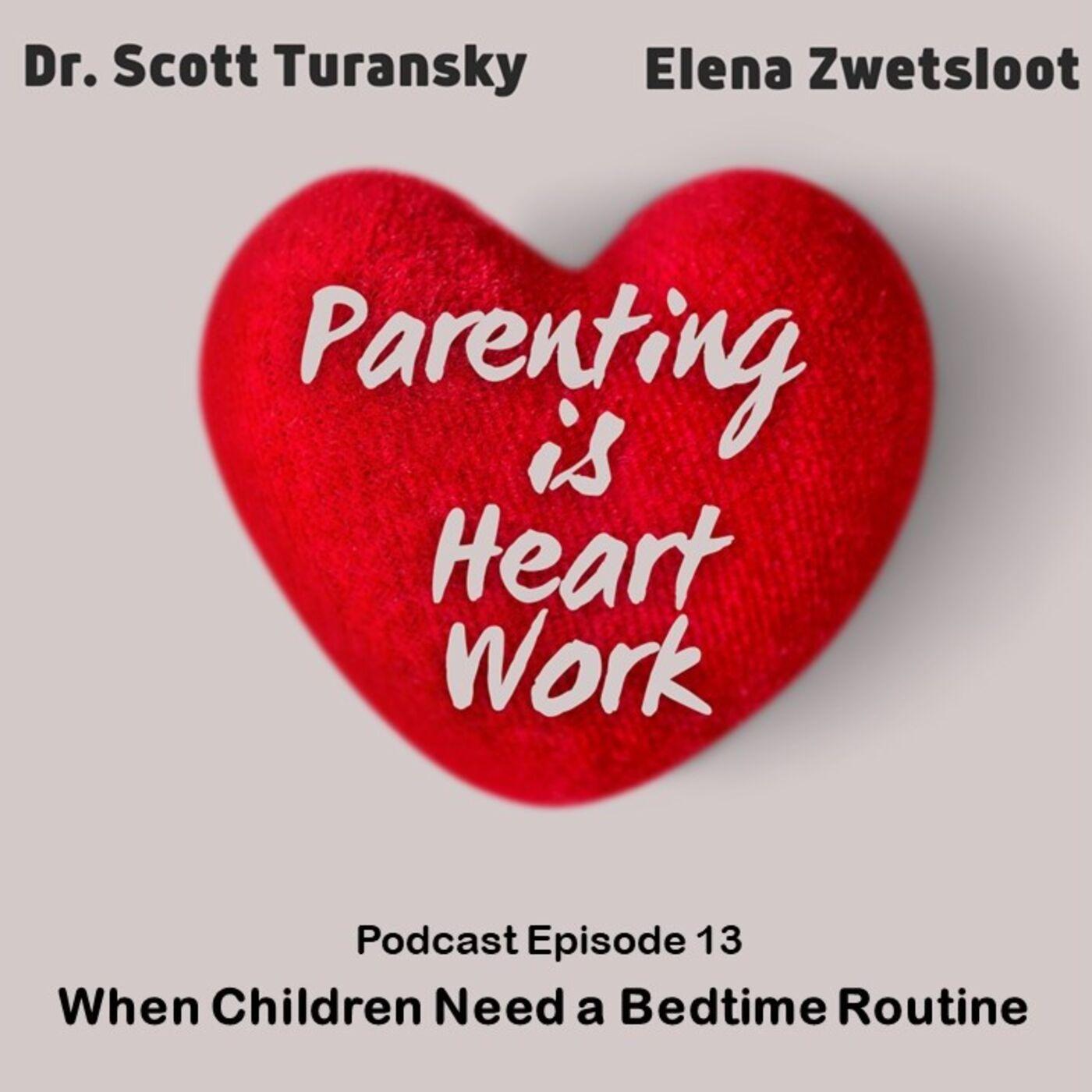12. When Children Need a Bedtime Routine