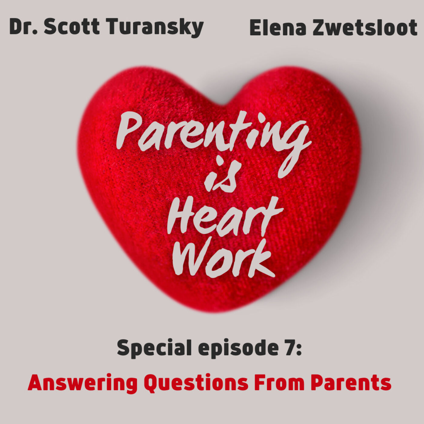 6. Special Episode: Answering Questions From Parents