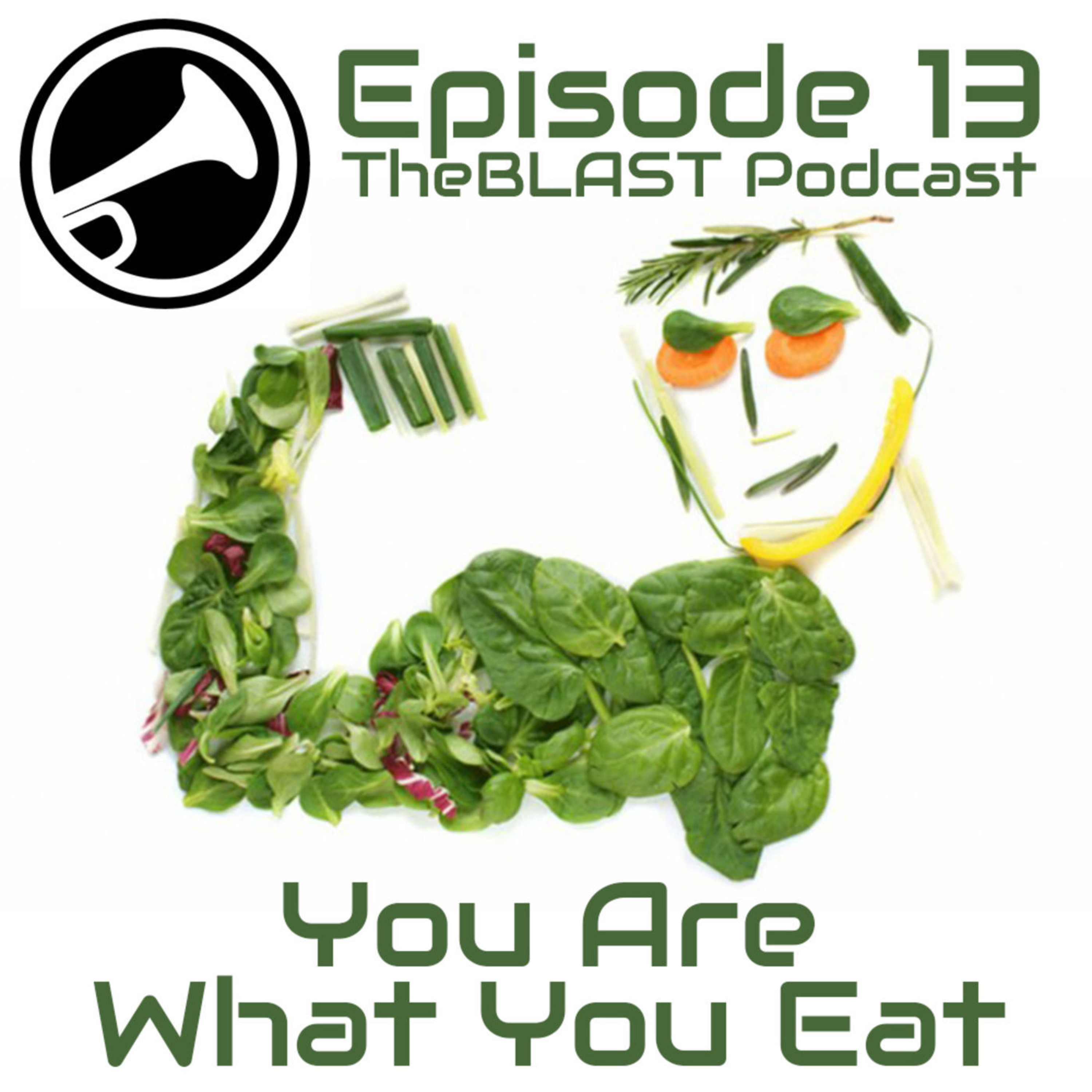 013 – You Are What You Eat: What Do You Put In Your Soul?