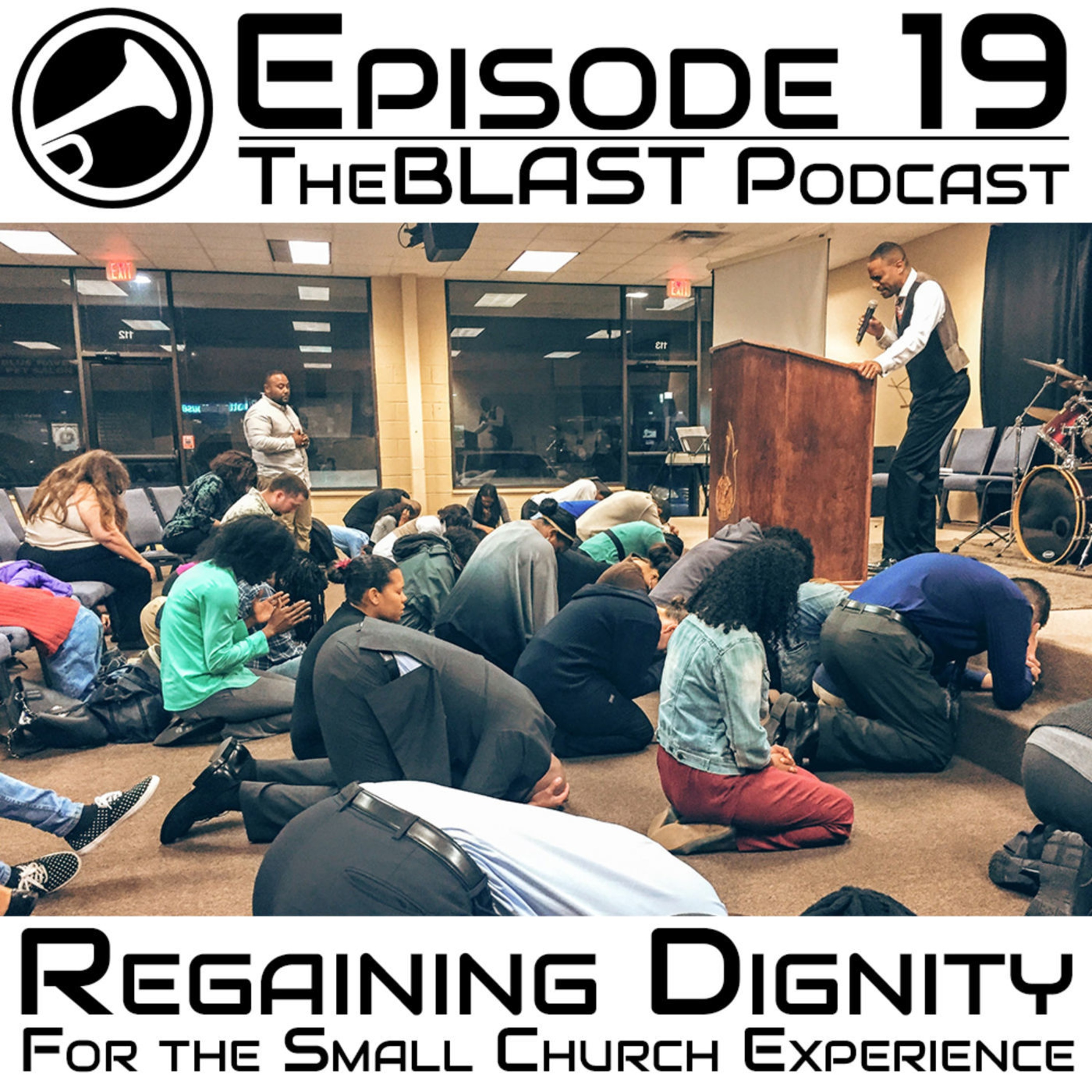 019 – Regaining Dignity for the Small Church Experience