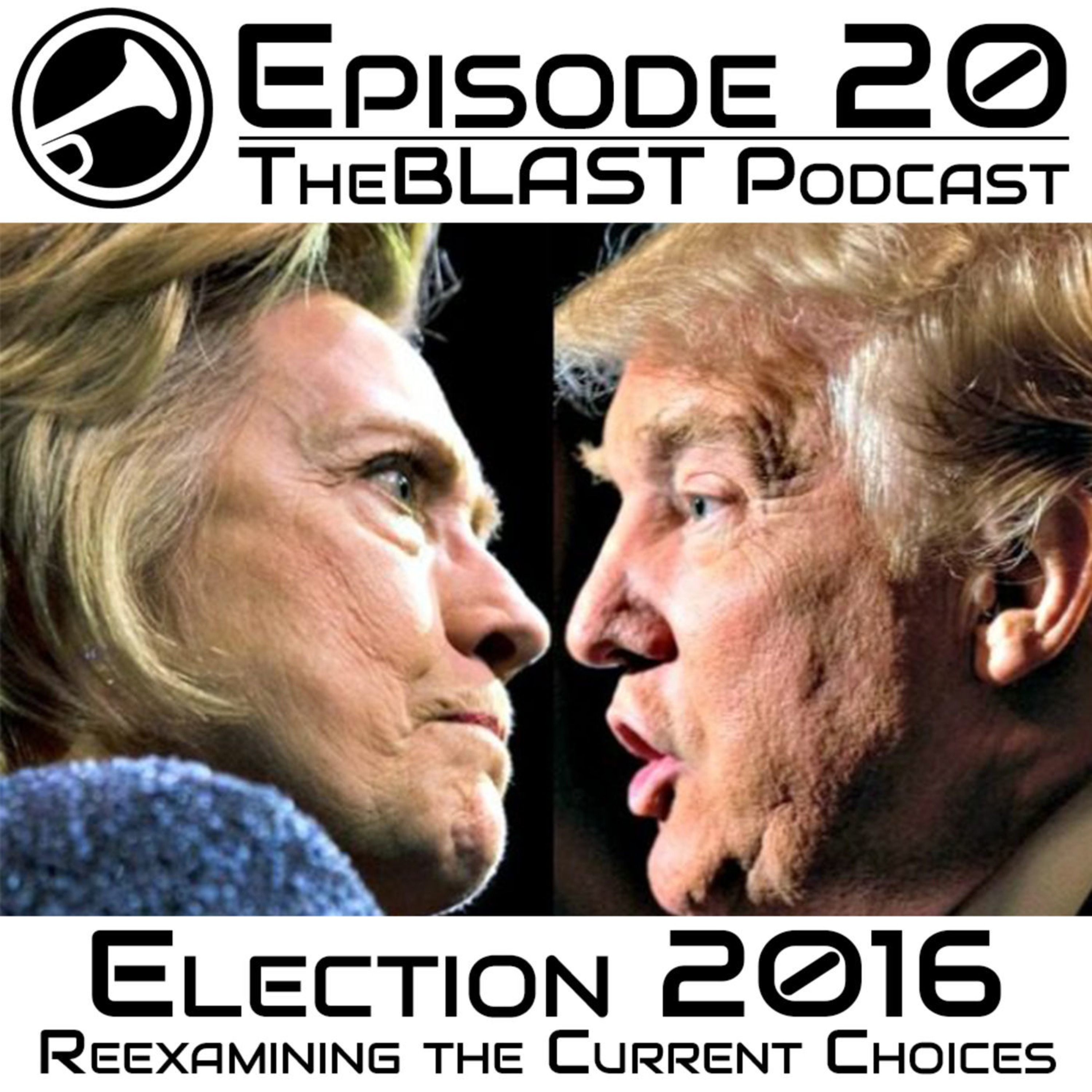020 - Election 2016: Re-Examining the Current Choices